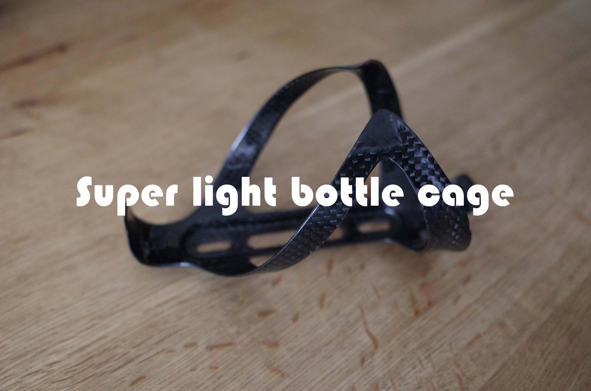 Super light bottle cage